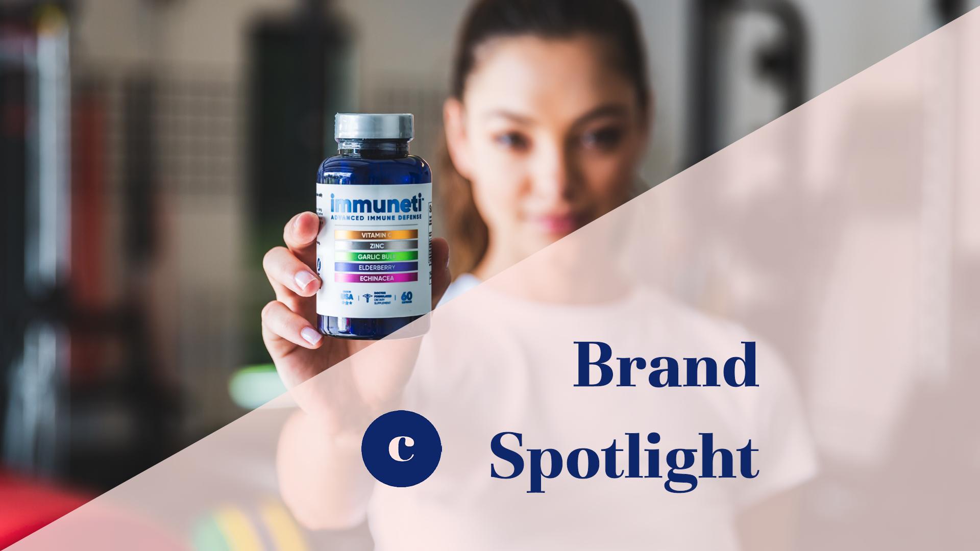 Brand Spotlight. Immuneti.